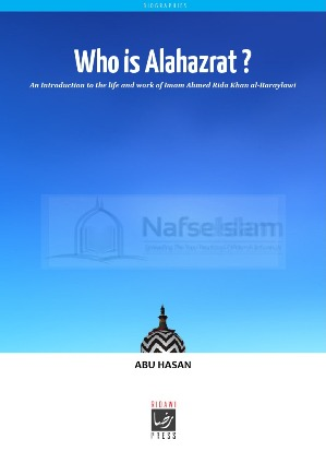 Who Is Aala Hazrat?