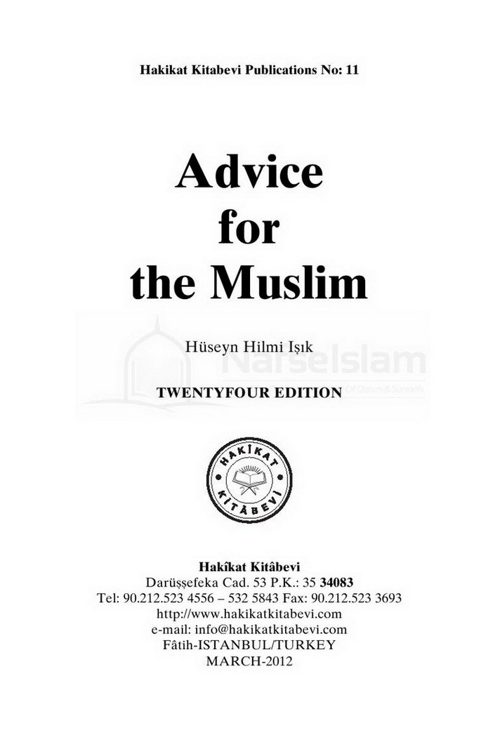 Advice For The Muslims