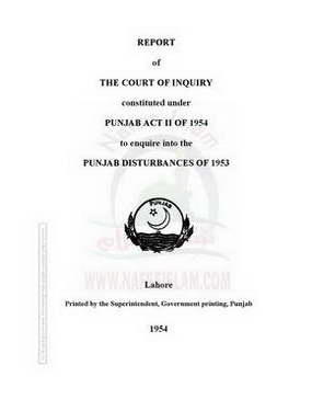 Justice Munir Inquiry Report 1953 - ( Engish )